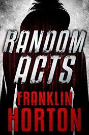 bargain ebooks Random Acts Thriller by Franklin Horton