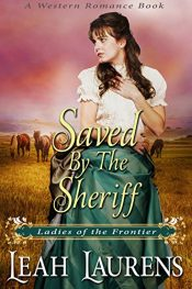bargain ebooks Saved by the Sheriff Historical Romance by Leah Laurens