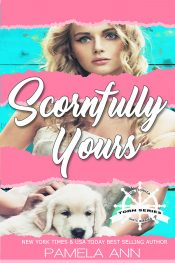 amazon bargain ebooks Scornfully Yours New Adult Romance by Pamela Ann