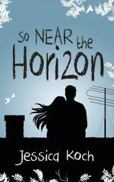 amazon bargain ebooks So Near the Horizon Contemporary Romance by Jessica Koch
