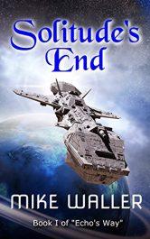 bargain ebooks Solitude's End SciFi Adventure by Mike Waller