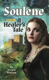 amazon bargain ebooks Soulene A Healers Tale Historical Fiction by Ursula Pearson
