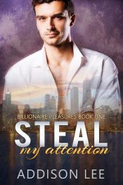 bargain ebooks Steal My Attention Contemporary Romance by Addison Lee