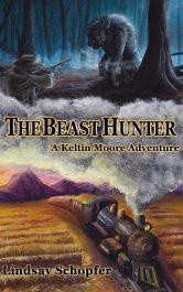 bargain ebooks The Beast Hunter: A Keltin Moore Adventure Steampunk Fantasy by Lindsay Schopfer