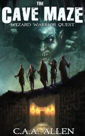 bargain ebooks The Cave Maze Wizard Warrior Quest Fantasy by B. C.A. A. Allen