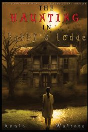 bargain ebooks The Haunting in Barry's Lodge Horror Thriller by Annie Walters
