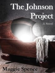 bargain ebooks The Johnson Project Dystopian Thriller by Maggie Spence