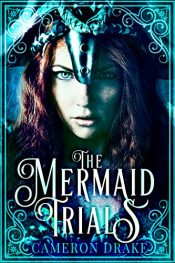 bargain ebooks The Mermaid Trials Young Adult/Teen Fantasy by Cameron Drake