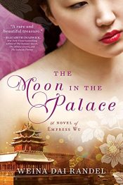 bargain ebooks The Moon in the Palace Historical Fiction by Weina Dai Randel