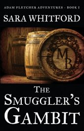 amazon bargain ebooks The Smuggler's Gambit YA Historical Fiction Mystery/Thriller by Sara Whitford