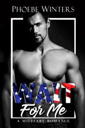 bargain ebooks Wait for Me Military Romance by Phoebe Winters