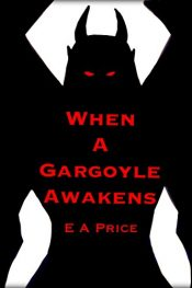 bargain ebooks When a Gargoyle Awakens Horror by E A Price
