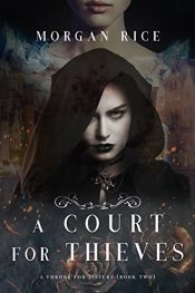 bargain ebooks A Court For Thieves YA Fantasy by Morgan Rice