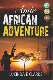 amazon bargain ebooks Amie: African Adventure Action Adventure by Lucinda E Clarke