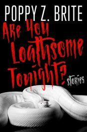 amazon bargain ebooks Are You Loathsome Tonight? Horror by Poppy Z. Brite