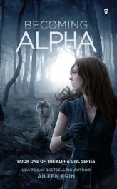 bargain ebooks Becoming Alpha Young Adult/Teen Fantasy by Aileen Erin