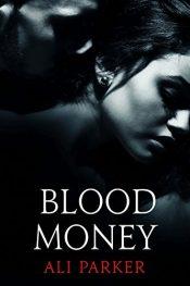 bargain ebooks Blood Money Romance by Ali Parker
