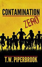 bargain ebooks Contamination Book Zero Horror by T.W. Piperbrook