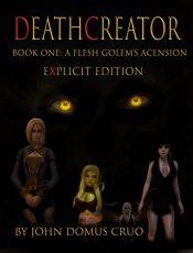 bargain ebooks Deathcreator Book One Erotic Romance by John Domus Cruo