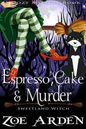 bargain ebooks Espresso, Cake, and Murder Cozy Mystery by Zoe Arden