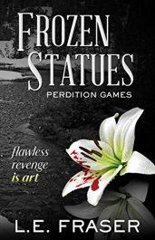 bargain ebooks Frozen Statues, Perdition Games Psychological Thriller by L.E. Fraser