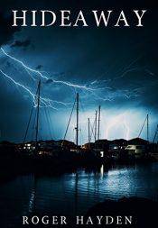 bargain ebooks Hideaway Science Fiction Thriller by Roger Hayden