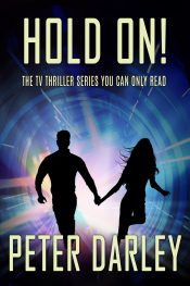 amazon bargain ebooks Hold On! Scifi Thriller by Peter Darley