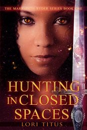 bargain ebooks Hunting in Closed Spaces Young Adult/Teen Horror by Lori Titus