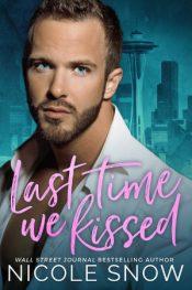 bargain ebooks Last Time We Kissed Erotic Romance by Nicole Snow