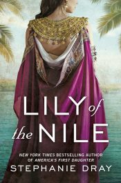bargain ebooks Lily of the Nile Historical Fantasy by Stephanie Dray