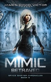 bargain ebooks Mimic Betrayed YA/Teen Science Fiction by James David Victor