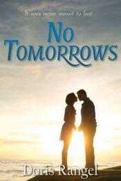 bargain ebooks No Tomorrows Romance by Doris Rangel