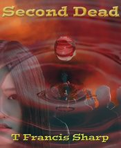 amazon bargain ebooks Second Dead Young Adult/Teen Action Adventure by T Francis Sharp Page
