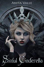 amazon bargain ebooks Sinful Cinderella YA/Teen Fantasy by Anita Valle