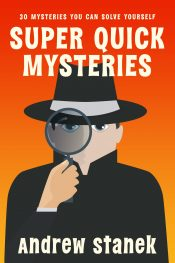 amazon bargain ebooks Super Quick Mysteries, Volume 1 Cozy Mystery by Andrew Stanek