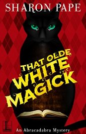 bargain ebooks That Olde White Magick Cozy Mystery by Sharon Pape