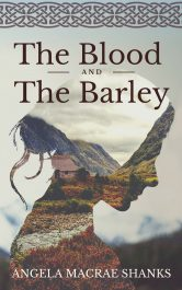 amazon bargain ebooks The Blood and The Barley Historical Romance by Angela MacRae Shanks