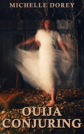 bargain ebooks The Ouija Conjuring Super Natural Occult Horror by Michelle Dorey
