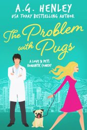 bargain ebooks The Problem with Pugs Comedy Romance by A.G. Henley