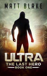 bargain ebooks ULTRA: The Last Hero Young Adult/Teen Fantasy by Matt Blake