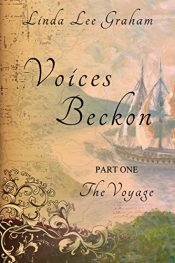 amazon bargain ebooks Voices Beckon, Part One: The Voyage Historical Fiction by Linda Lee Graham