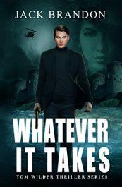 amazon bargain ebooks Whatever It Takes Thriller by Jack Brandon