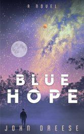 bargain ebooks Blue Hope Science Fiction Action/Adventure by John Dreese