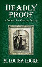 amazon bargain ebooks Deadly Proof Historical Fiction Mystery by M. Louisa Locke