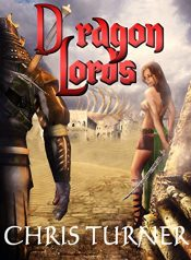 bargain ebooks Dragon Lords Action Fantasy by Chris Turner