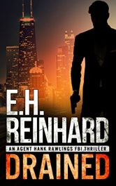bargain ebooks Drained Mystery / Thriller by E.H. Reinhard