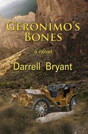 bargain ebooks Geronimo's Bones Historical Fiction by Darrell Bryant