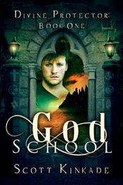 amazon bargain ebooks God School Scifi / Fantasy Adventure by Scott Kinkade