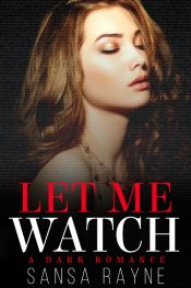 bargain ebooks Let Me Watch Erotic Romance by by Sansa Rayne