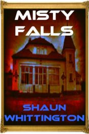 amazon bargain ebooks Misty Falls Occult Horror by Shaun Whittngton